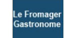 Le fromager gastronome